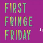First Fringe Friday November: A Celebration of Trans and Gender Non-Conforming Artists