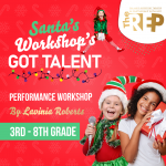 Performance Workshop: Santa's Workshop's Got Talent (3-8 grades)
