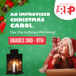 An Improvised Christmas Carol (3-8 grades)