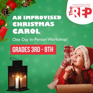 An Improvised Christmas Carol (3-8 grades)
