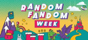 Virtual Event: Random Fandom Week
