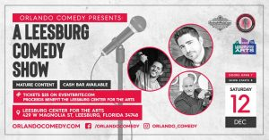 Orlando Comedy Show at the Leesburg Center for the...