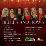 Holidays in the Courtyard presents Belles & Bows