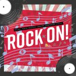 Rock On! A Jukebox Musical Revue