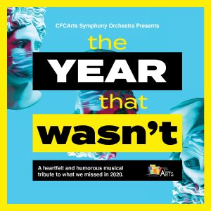 The Year That Wasn't: A heartfelt and humorous mus...
