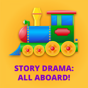 Story Drama: All Aboard (1-2 grades)