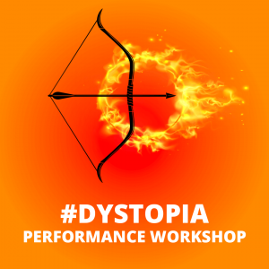 Performance Workshop: #Dystopia (3-8 grades)