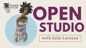 Open Studio with Julie Latayan