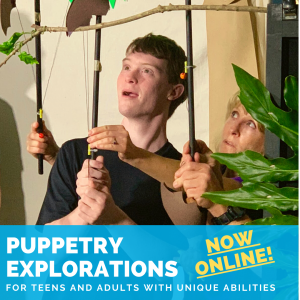 Puppetry Explorations for Teens and Adults with Un...