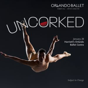 Orlando Ballet Presents UNCORKED