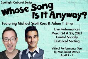 Spotlight Cabaret Series featuring Adam T. Biner and Michael Scott Ross