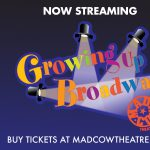 Growing Up Broadway