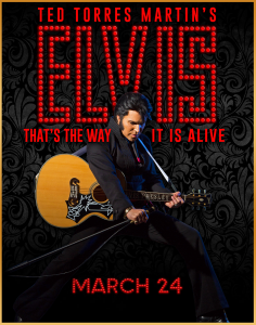 Ted Torres Martin's Ultimate Tribute to ELVIS