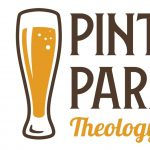 Pints & Parables - Theology on Tap via Zoom
