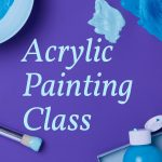 Acrylic Painting Class (Adult)