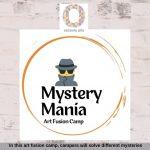Mystery Mania: Art Fusion Camp