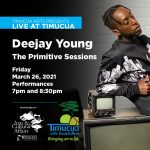"""Wordplay: Deejay Young presents """"The Primitive Sessions"""""""