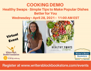 COOKING DEMO - Healthy Swaps - Simple Tips to Make Popular Dishes Better for You
