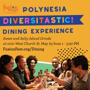 Diversitastic! Dining Experience: Polynesia