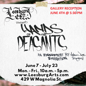 """Gallery Opening Reception - """"Hands of the Peasants"""""""