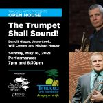 Open House: The Trumpet Shall Sound!