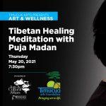 Tibetan Healing Meditation with Puja Madan