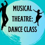 Musical Theatre: Dance Class (Session 1)