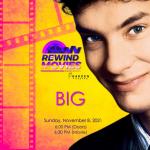 Big: Rewind Movie