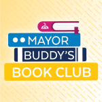 Virtual Event: Mayor Buddy's Book Club End of Book Party