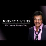 Johnny Mathis - Voice of Romance Tour 2022