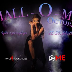 Hall-O-ME presented by ME Dance and Dance Theatre of Orlando