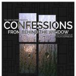 Confessions from Behind the Window