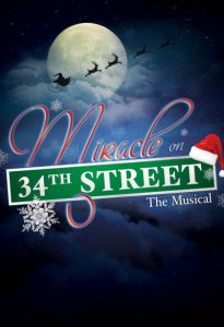 An Athens Theatre Company Production  MIRACLE ON 34TH STREET the musical