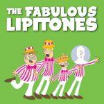 The Fabulous Lipitones