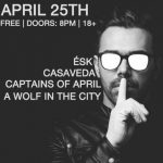 Ésk w/ Captains Of April, A Wolf In The City, & Casaveda, at Olde 64