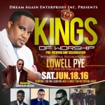 Kings of Worship Pre Fathers Day Celebration