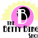 The Betty Bingo Show