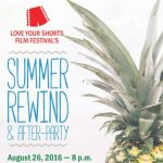 Love Your Shorts Film Festival Summer Rewind