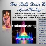 #PulseTragedy FREE BELLY DANCE CLASS - SPIRIT HEALING
