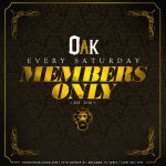 Members Only at Oak (Public Event)