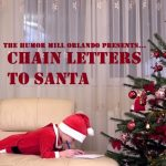 Chain Letters to Santa, by The Humor Mill Orlando