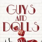 "An Athens Theatre Company Production-""GUYS AND DOLLS"""
