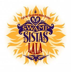 Swamp Sistas La La at Orlando Fringe