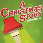 """A Christmas Story, the Musical"""