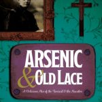 """Arsenic & Old Lace"""