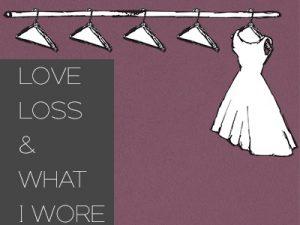 Love, Loss, and What I Wore at Osceola Arts!