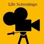 Life Screenings