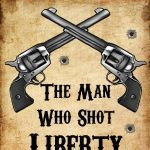 The Man Who Shot Liberty Valance by Jethro Compton...