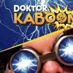 Doktor Kaboom! Live Wire!