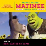 Peanut Butter Matinee Family Film: Shrek